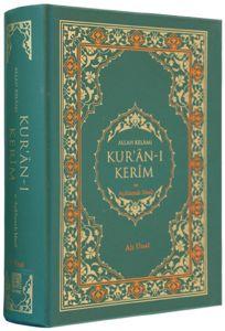 Ali Ünal - Allah Kelamı Kur'an- ı Kerim ve Açıklamalı Meali