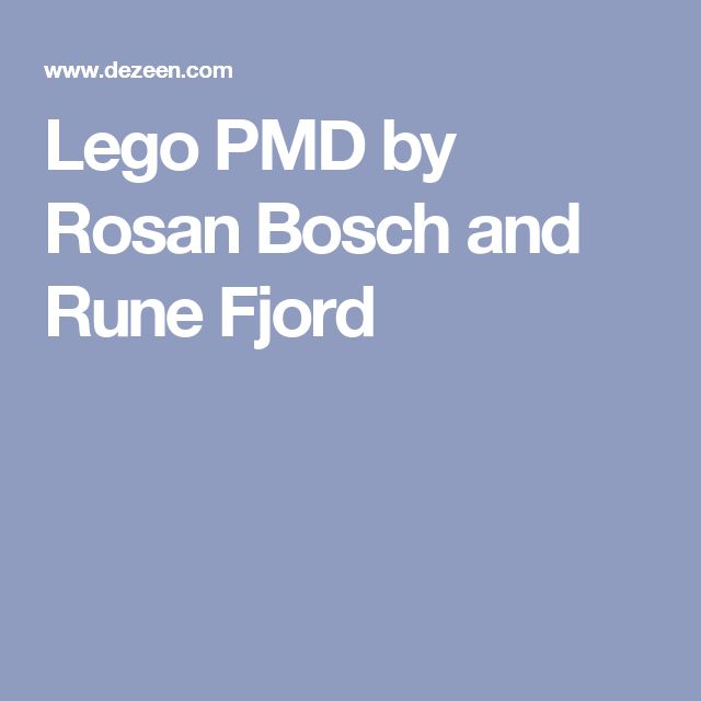 Lego PMD By Rosan Bosch And Rune Fjord · Lego Office