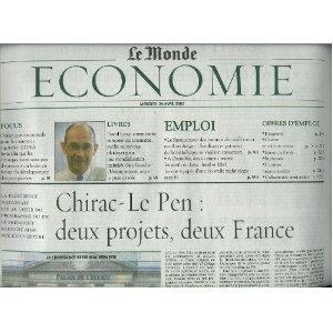 Le Monde Economie (supplément du n°17805) du 24/04/2002 - Projets Chirac-Le Pen - Oxfam - Pascal Lamy - Financement des contrats de qualification - Technologie sans fil - Intel et IBM - Croissance en Colombie -... [Journal vendu par Presse-Mémoire]