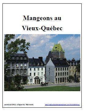 $ Have your students do authentic on-line ordering from French menus by visiting a variety of bistros and restaurants found in Quebec City, Canada!...