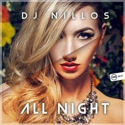 Dj Nillos New Releases: All Night on Beatport