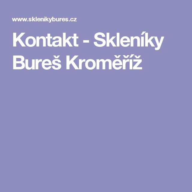 Kontakt - Skleníky Bureš Kroměříž