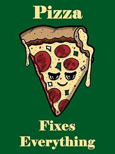 'Pizza Fixes Everything' Food Humor Cartoon 18x24 - Vinyl Print Poster