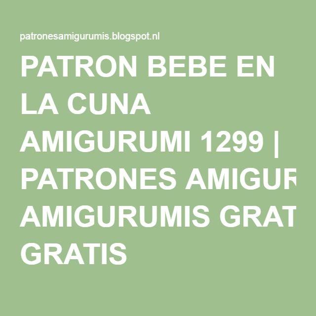 PATRON BEBE EN LA CUNA AMIGURUMI 1299 PATRONES AMIGURUMIS GRATIS - confirmation email templatebaby chart
