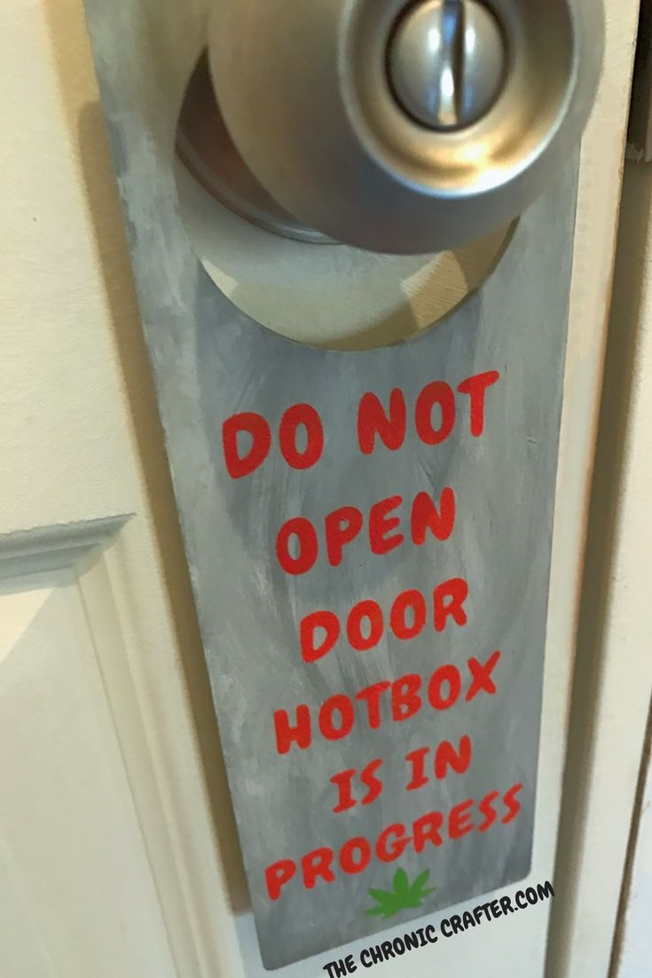 DO NOT ENTER HOTBOX IN PROGRESS Handmade Stoner Craft by Chronic Crafter