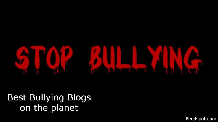 Top 20 Bullying Websites And Blogs on the Web