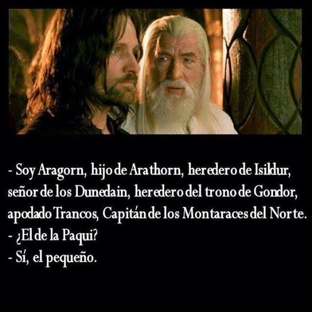 Soy Aragorn... el de la Paqui