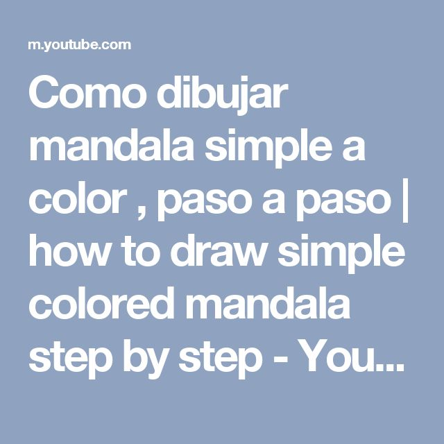 Como dibujar mandala simple a color , paso a paso  | how to draw simple colored mandala step by step - YouTube