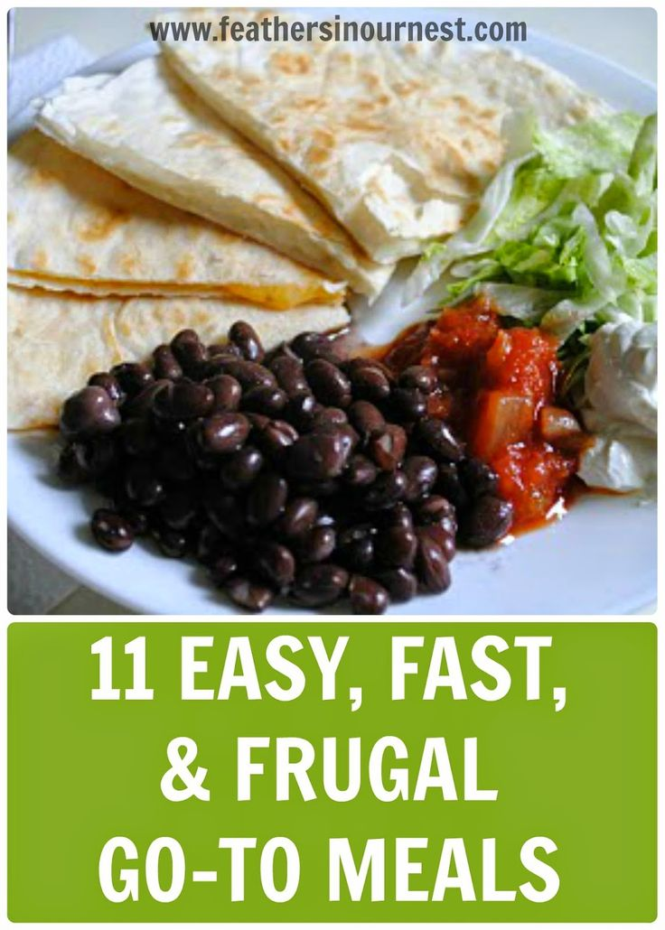 Dinner in a hurry! Most of these meals can be made in mere minutes, plus they are frugal and (for the most part) healthy! | Feathers in Our Nest