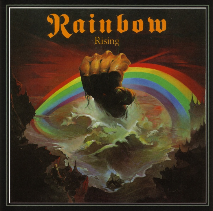 Rainbow - Rainbow Rising (1976)  Early Metal at it's finest. Very influential
