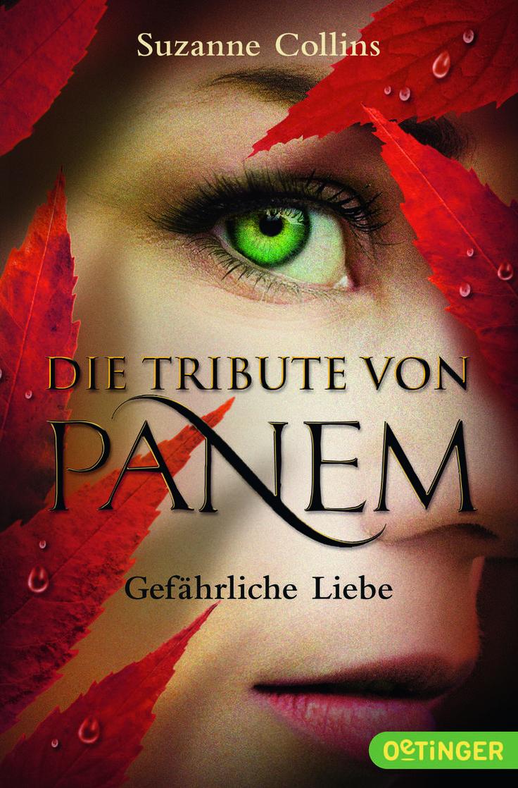 Die Tribute von Panem 2 - Gefährliche Liebe von Suzanne Collins