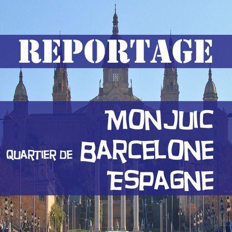 Visite du quartier Montjuic à Barcelone Aujourd'hui le Blog VoyageOneDayOneTravelvous emmènevisiter le quartierdu Montjuicà Barcelone. Ce quartier est