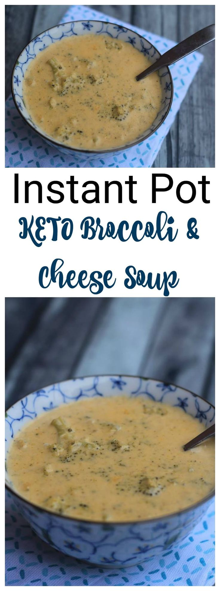 Instant Pot Broccoli & CHeese Soup keto low carb