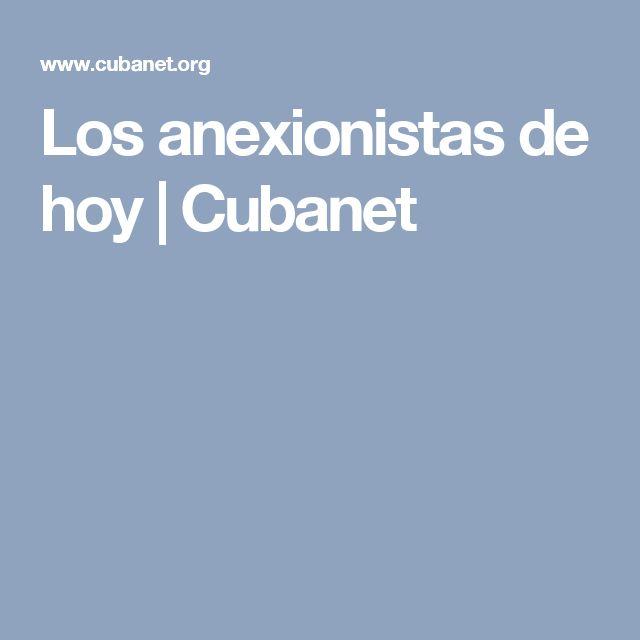 Los anexionistas de hoy | Cubanet