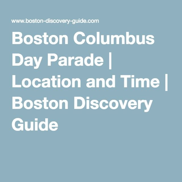 Boston Columbus Day Parade | Location and Time | Boston Discovery Guide