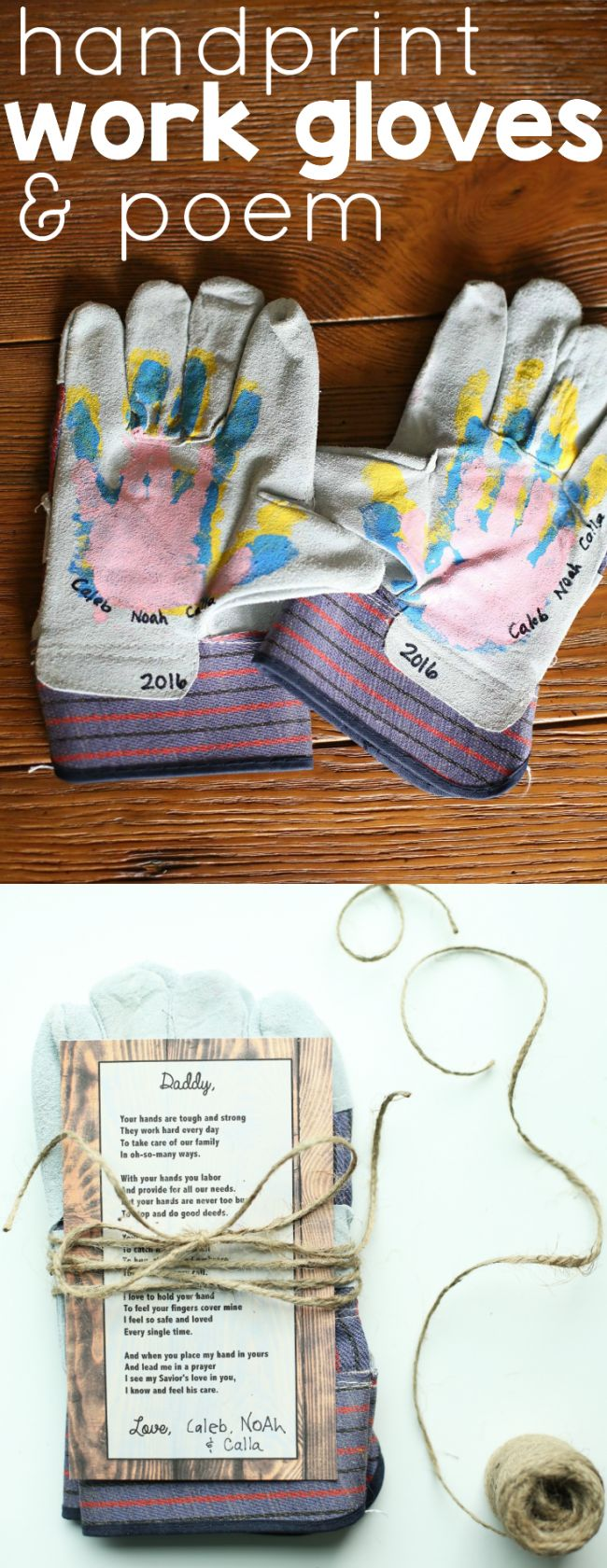 Handprint Work Gloves and Poem for Father's Day - cute idea! And useful!