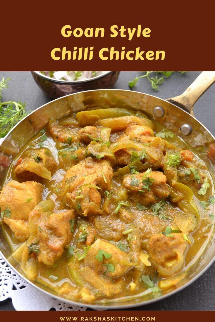 Goan Chilli Chicken Recipe Tangy Chicken Recipe Chilli Chicken Recipe New Chicken Recipes