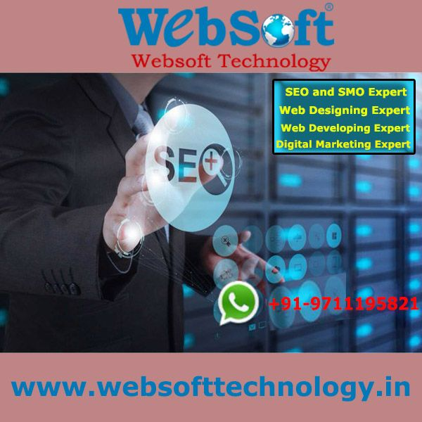 WebSoft Technology Pvt Ltd is Best Website Development Company in Delhi, also offer eCommerce Solution, SEO, SMO, PPC, SEM, Digital Marketing, all web Solutions and web designing.