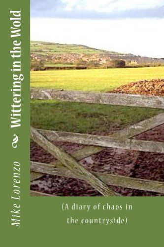 Wittering in the Wold, http://www.amazon.co.uk/dp/B00HW8RGGO/ref=cm_sw_r_pi_awdl_eGWLtb055XF5P