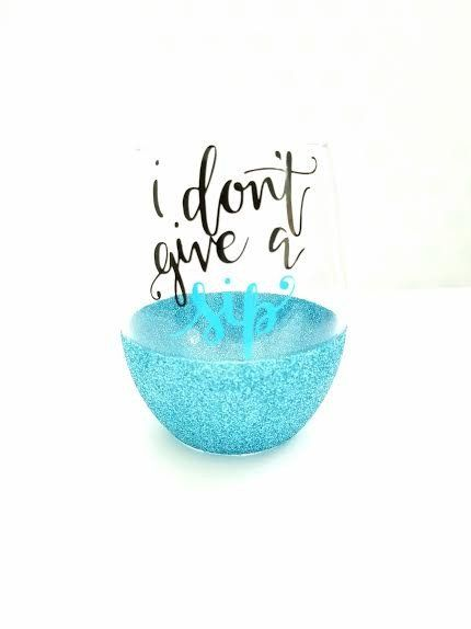 I DON'T GIVE A SIP -STEMLESS WINE GLASS – Justice Abrielle