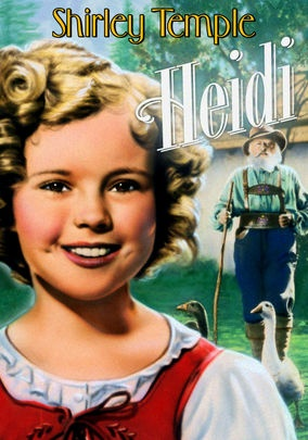 Heidi (1937) When 8-year-old Heidi (Shirley Temple) is orphaned, her mean Aunt