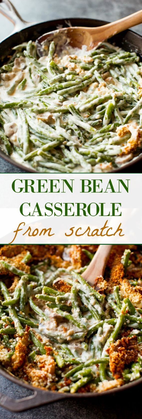 Creamy, comforting green bean casserole made completely from scratch! Easy Thanksgiving side dish. Recipe on sallysbakingaddic...