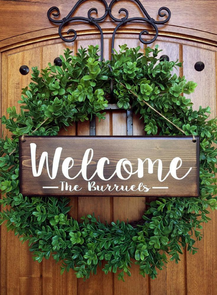 I Really Like The Look Of The Sign And The Boxwood Wreath Together Perfect For A Front Door Perso Welcome Door Signs Front Porch Decorating Front Door Signs