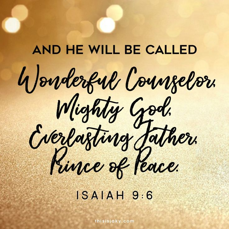Isaiah 9:6 | And he will be called Wonderful Counselor, Mighty God, Everlasting Father, Prince of Peace. | Christmas | Reason for the season | tis the season | be jolly | he died for you | your sins have been paid for |  scripture | truth | www.thisisjaky.com