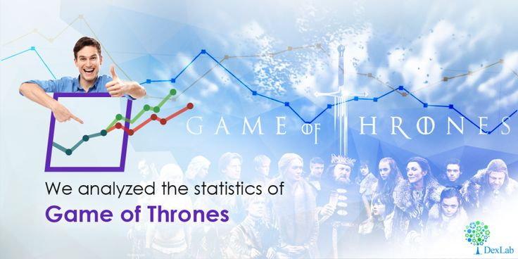 We Analyzed The Statistics Of #GameOfThrones