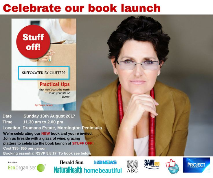 It's time to celebrate the launch of Tanya's new book STUFF OFF! and you're invited. It has been a long time coming but it is finally here. With over ten years experience as a Professional Eco Organiser®, it was time Tanya put pen to paper and write her first book- STUFF OFF! Suffocated by Clutter? Continue reading