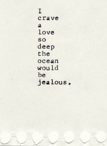 yes please: Sayings, Love Quote, Deep Love, Quotes, Truth, The Ocean