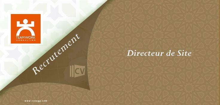 #Teamwork #Consulting: #Recrutement d'un #Directeur de #Site à #Casa