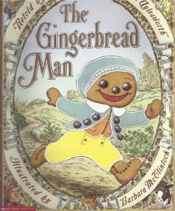 The Gingerbread Man! | Retelling, Gingerbread Man and Gingerbread