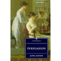 Persuasion (Everyman Paperback Classics) by Jane Austen