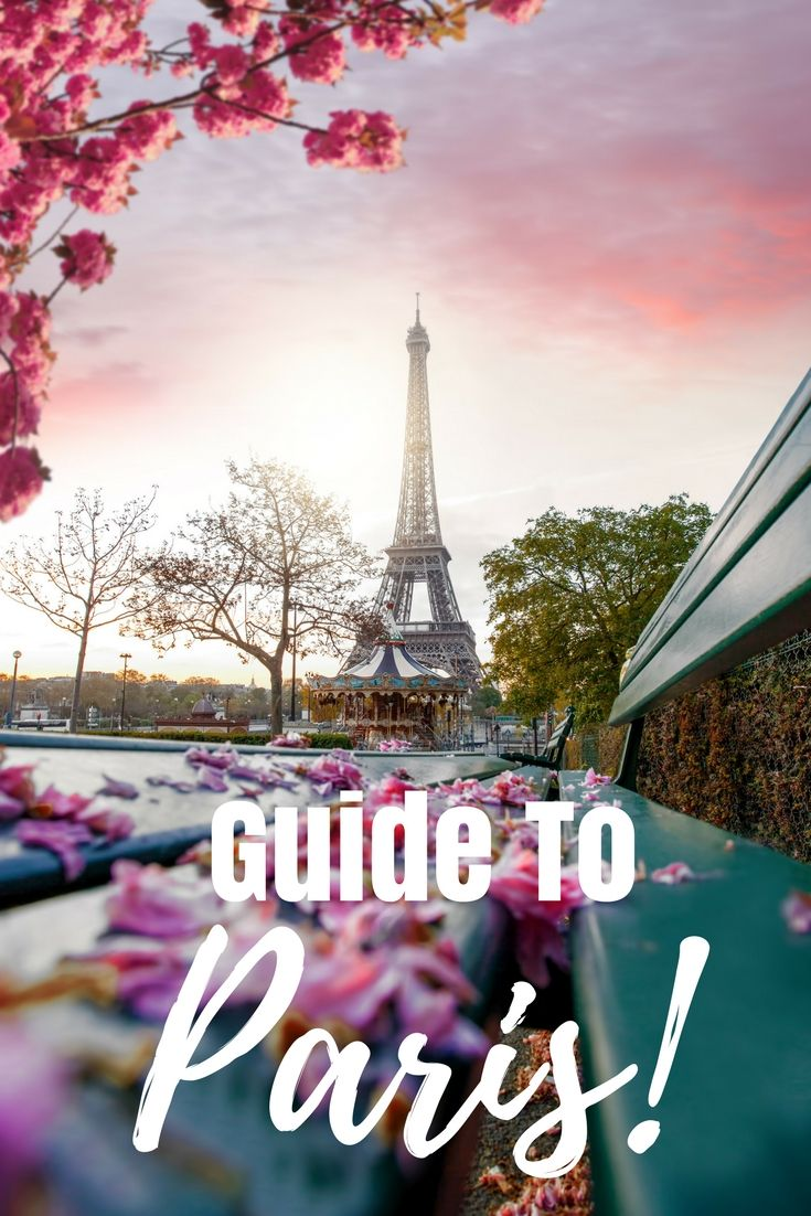 First timers guide to Paris, France.