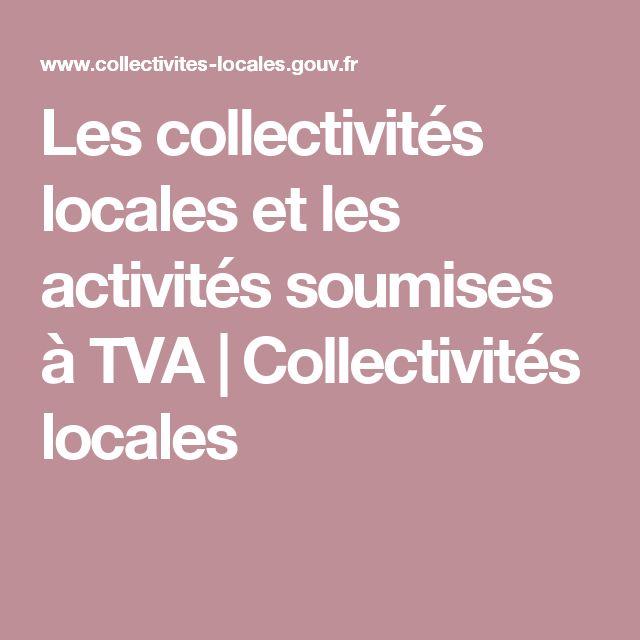 Les collectivités locales et les activités soumises à TVA | Collectivités locales