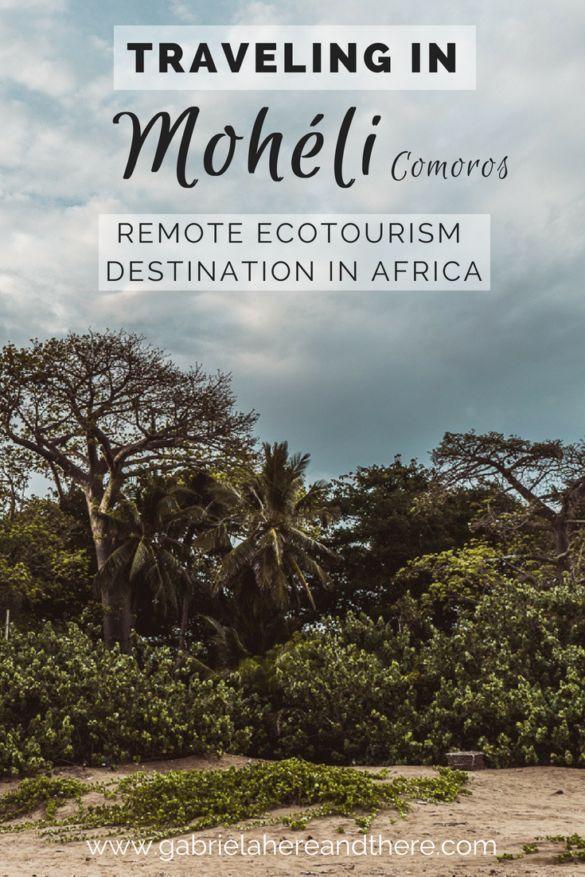 Traveling In Moheli Remote Ecotourism Destination In Comoros