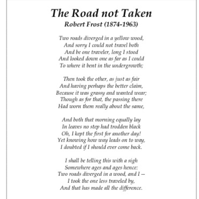 "an assessment of the poem the road not taken by robert frost Robert frost wrote ""the road not taken"" as a joke (he would not be alone in that assessment) frost was disappointed that the related poems the road not."