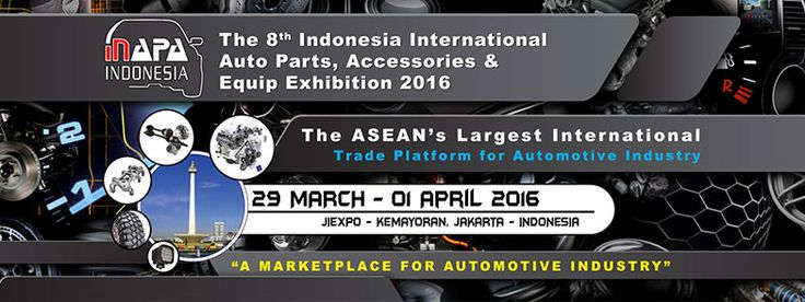 The 8th Indonesia International Auto Parts, Accessories and Equip Exhibition 2016. #expoindonesia