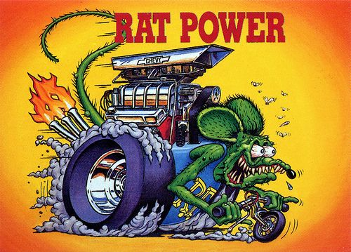Rat Fink Ed Big Daddy Roth - Rat Power
