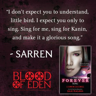 The Forever Song by Julie Kagawa quote #BloodofEden