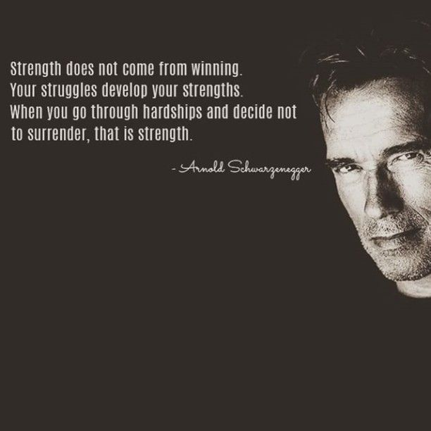 Arnold Schwarzenegger #Quote                                                                                                                                                                                 More