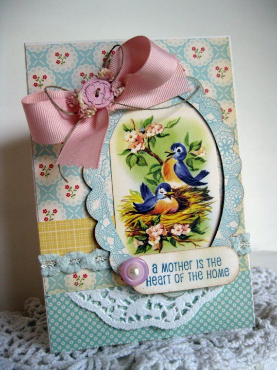 Vintage style birds nest A MOTHER IS THE HEART OF THE HOME handmade card