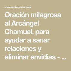 Oración milagrosa al Arcángel Chamuel, para ayudar a sanar relaciones y eliminar envidias - Mhoni Vidente - Horoscopos y Predicciones