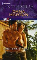 Last Spy Standing by Dana Marton - FictionDB