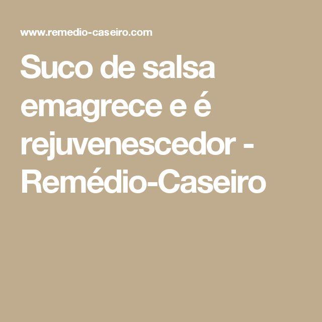 Suco de salsa emagrece e é rejuvenescedor - Remédio-Caseiro
