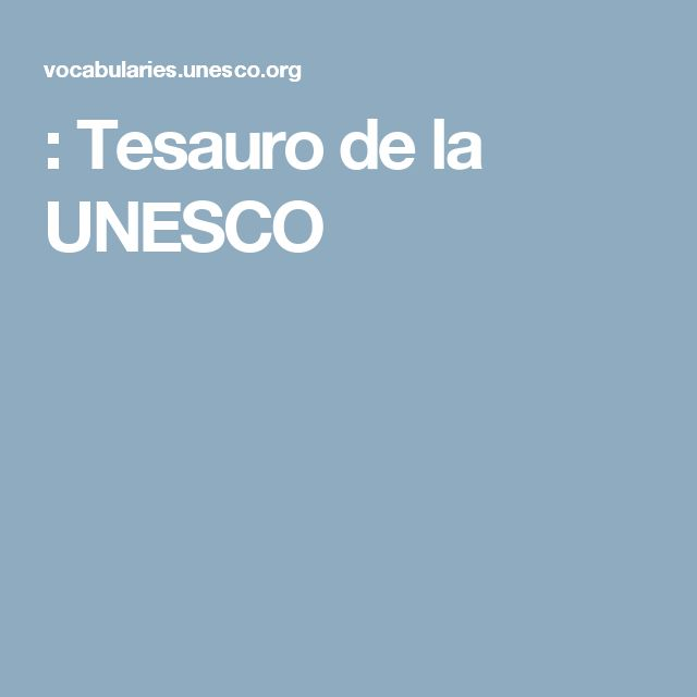 : Tesauro de la UNESCO
