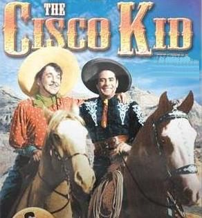 "Set in New Mexico of the 1890s, this was the tale of the Cisco Kid (Duncan Renaldo), a Latin  ""Robin Hood of the Old West"" who righted wrongs   with the assistance of his comic sidekick, Pancho (Leo Carrillo). The phrases ""Oh Pancho!"" and ""Oh Cisco!"" were heard at the end of each adventure as they raced into the distance on their faithful horses, Diablo (Cisco) and Loco (Pancho).  1950-56"