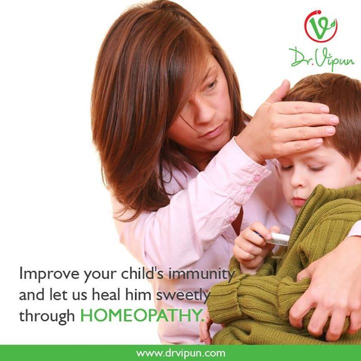 Improve Your Child's Immunity & Let Us Heal Him Sweetly Through Homoeopathy.  For More Details Visit : http://www.drvipun.com/