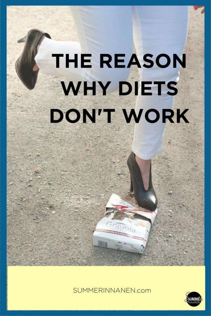 4 Reasons Diets Don't Work: I present you with 4 reasons why diets, detoxes and cleanses don't work. The programs are BS and doomed to make you feel worse than when you started  #intuitiveeating #haes